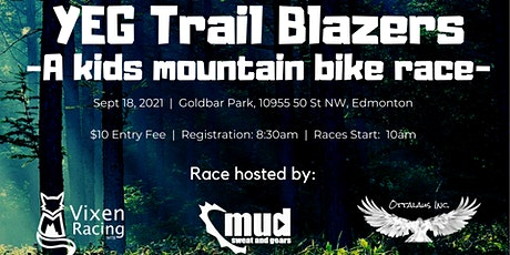 YEG Trail Blazers - A Kids Mountain Bike Race tickets
