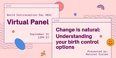 Change is natural: Understanding your birth control options tickets