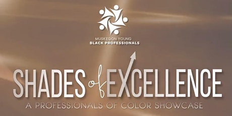 Shades of Excellence - A Professionals of Color Showcase tickets