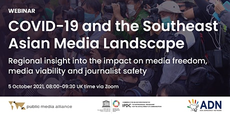 Webinar: COVID-19 and the Southeast Asian Media Landscape tickets