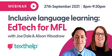 Inclusive language learning: EdTech for MFL tickets
