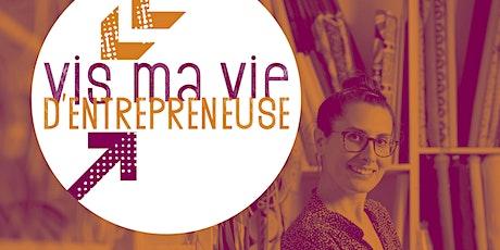 Entrepreneuriat au féminin : Vis ma vie d'Entrepreneuse ! billets