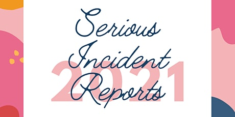 Serious Incident Report Provider Training tickets