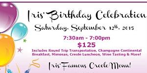 Iris Rideau's Birthday Celebration - CALL (310)...