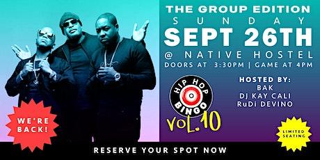 Hip Hop Bingo Vol.10 - The Group Edition tickets