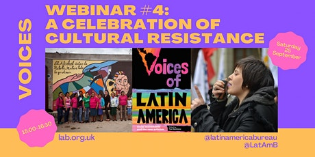Voices of Latin America Webinar #4: A Celebration of Cultural Resistance tickets