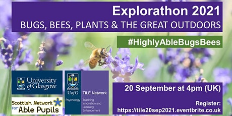 Explorathon 21: BUGS, BEES, PLANTS AND THE GREAT OUTDOORS tickets