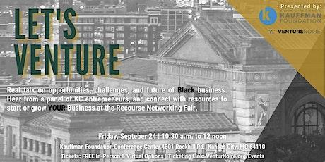Let's Venture: Entrepreneurship Panel + Resource Fair. tickets