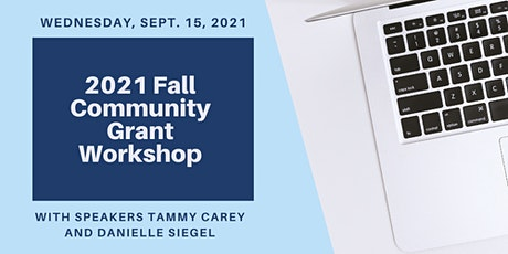 2021 Fall Community Grant Workshop: Lunch & Learn tickets