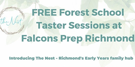 The Nest, Forest School Taster Sessions tickets