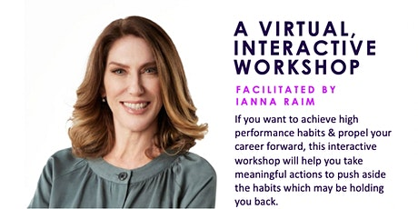 High Performing Women - Breakthrough Habits That Propel Your Career Forward tickets