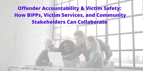 Offender Accountability & Victim Safety tickets