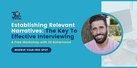 The Key To Effective Interviewing: Establishing Relevant Narratives tickets