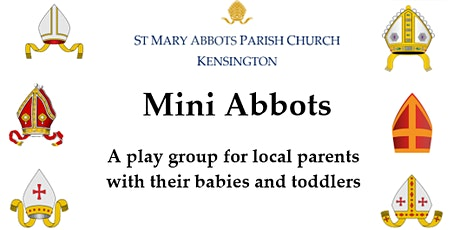 Mini Abbots baby and toddler group tickets