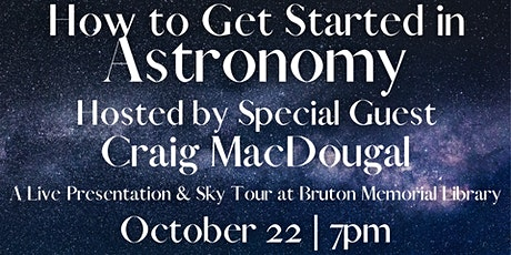 How to Get Started in Astronomy   Craig MacDougal tickets