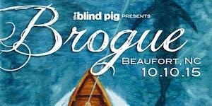 Blind Pig & Beaufort Wine & Food present: 'Brogue' The...