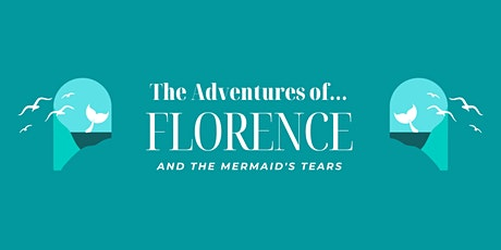 Florence and the Mermaid's Tears-Musical-St Mary's IOW tickets