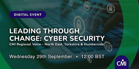 Leading Through Change: Cyber Security tickets