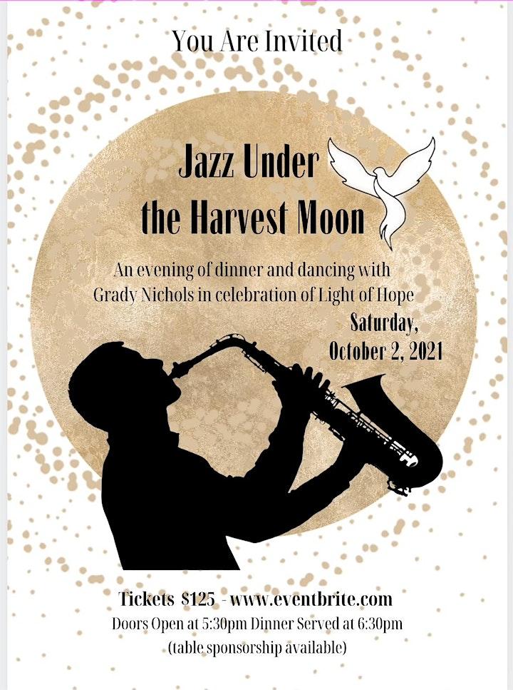 Light of Hope/Grady Nichols Concert/Dine/Dance -Jazz Under the Harvest Moon image