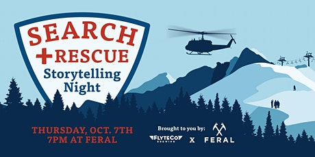 FERAL Search and Rescue Storytelling Night tickets
