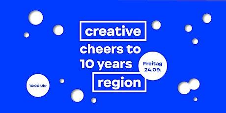 10 Jahre Creative Region Tickets