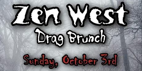Zen West Halloween Horror Drag Brunch- Sunday 10/3 tickets
