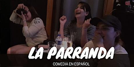 La Parranda - Open mic en español Tickets