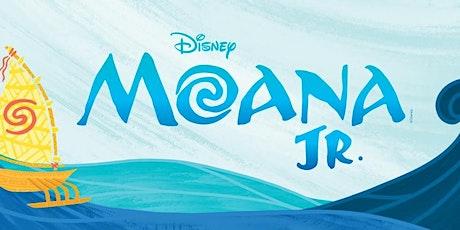 Moana Jr The Musical (based on Disney's Moana) tickets