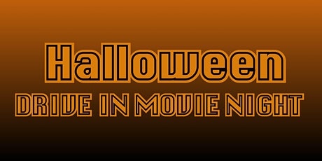 Halloween Drive in Movie 6 PM Showing tickets