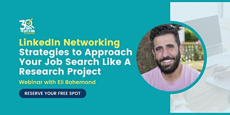 LinkedIn Networking Strategies to Approach Job Search as a Research Project tickets