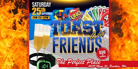 Toast with Friends 2021 tickets