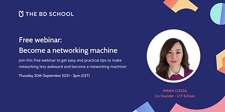 Free Webinar: How to become a networking machine tickets