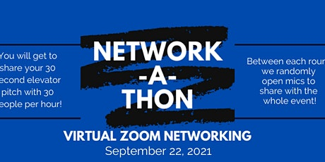 VIRTUAL Network-A-Thon 2021 Networking Series  (September 2021 Event) tickets