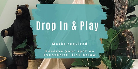 DROP IN AND PLAY tickets