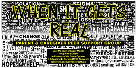 'When  It Gets Real'  Peer Support Group for Parents & Caregivers tickets