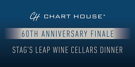 Chart House  + Stag's Leap Wine Cellars Finale Dinner - Dana Point tickets
