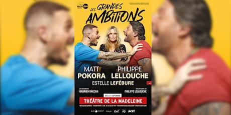 """Invitation pour la pièce de théâtre """"Les Grandes Ambitions"""" billets"""