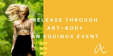 Release through ART+BODY; An Equinox Event tickets