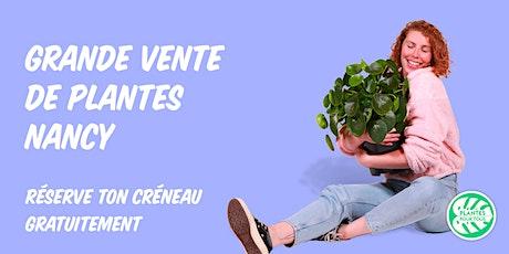 Grande Vente de Plantes - Nancy billets