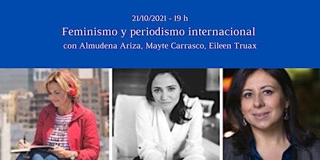 Feminismo y periodismo internacional entradas