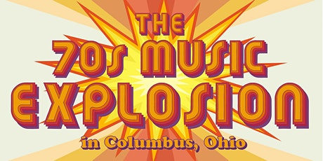 Grand Opening Reception: The 70's Music Explosion in Columbus, Ohio tickets