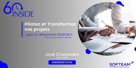 60 INSIDE : Pilotez et transformez vos projets avec le référentiel BABOK® billets