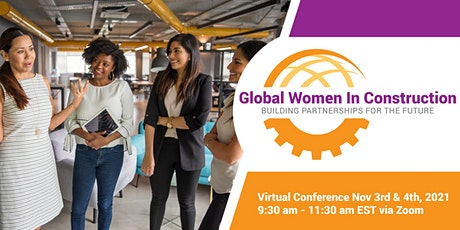 Global Women in Construction: Building Partnerships for the Future tickets