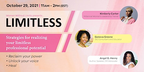 LIMITLESS: Strategies for Realizing Your Limitless Professional Potential tickets