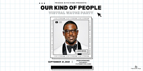 Our Kind of People: Virtual Watch Party tickets