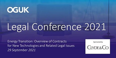 OGUK Legal Conference - Energy Transition: Overview of Contracts for New Te tickets