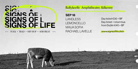 SIGNS OF LIFE | SATURDAY SEP 18 tickets