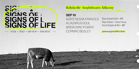 SIGNS OF LIFE | SUNDAY SEP 19 tickets