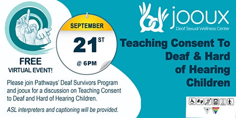 Teaching Consent to Deaf and Hard of Hearing Children tickets