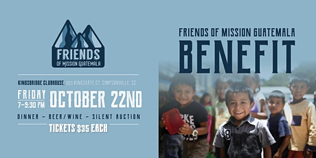 Friends of Mission Guatemala Dinner & Silent Auction tickets